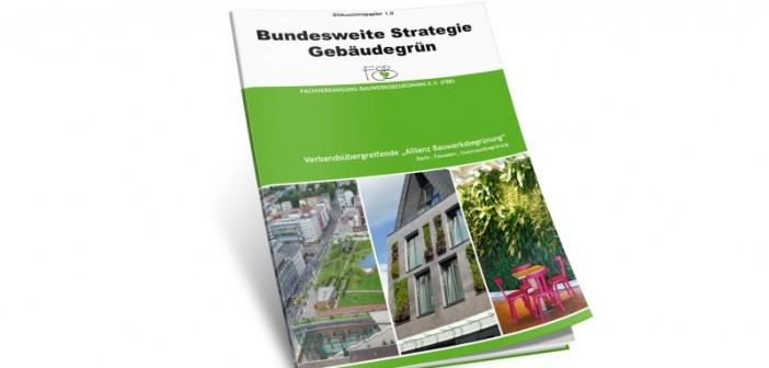 Das Diskussionspapier 1.0 der Bundesweiten Strategie Gebäudegrün kann kostenlos angefordert werden unter info@fbb.de. - Bild © FBB